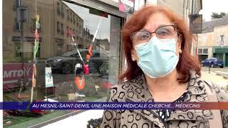 Yvelines | Au Mesnil-Saint-Denis, une maison médicale cherche… médecins