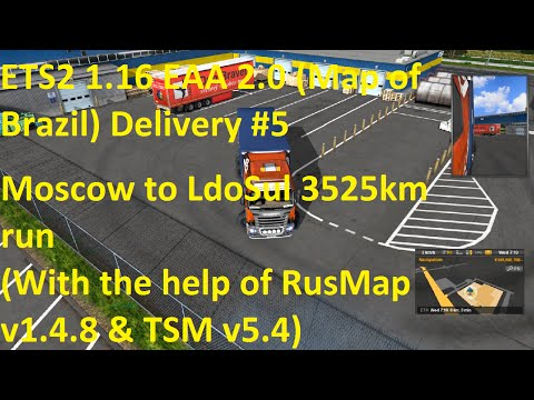 ETS2 1.16 EAA 2.0 Map of Brazil Delivery #5