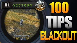 100 Blackout Tips to Get More Wins! (Black Ops 4)