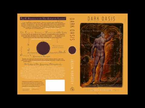 Dark Oasis  A Self Made Messiah Unveiled, by Jasun Horsley