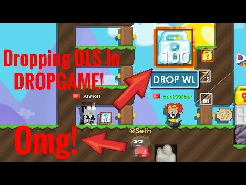 Dropping DLs IN DROPGAME! | Growtopia | (Scammed?)