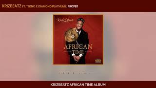 Krizbeatz, Tekno & Diamond Platnumz - Proper (Official Audio)