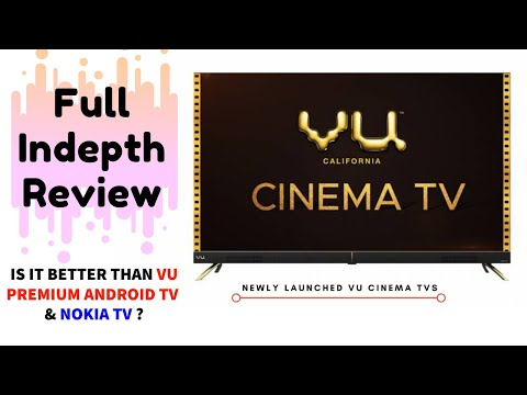 "VU Cinema 55"" Android Smart TV Indepth Review In Hindi 