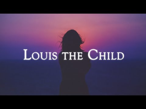 Mix - Best of Louis The Child
