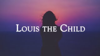 Video Mix - Best of Louis The Child download MP3, 3GP, MP4, WEBM, AVI, FLV Mei 2018