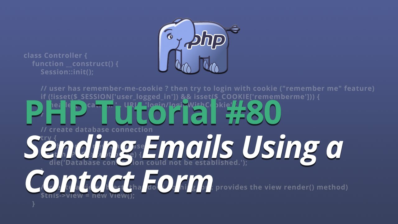 PHP Tutorial - #80 - Sending Emails Using a Contact Form