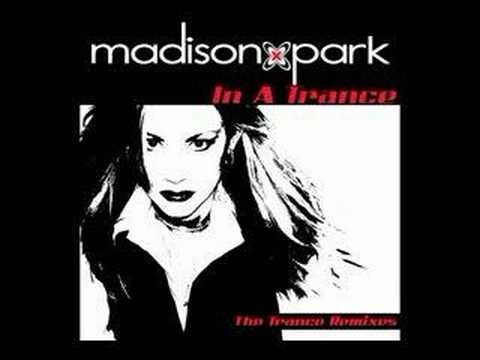 Madison Park - In A Trance EP - Medley