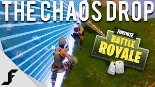 THE CHAOS DROP - Fortnite: Battle Royale
