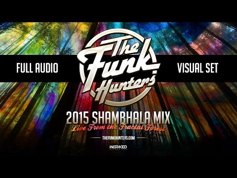 The Funk Hunters 2015 SHAMBHALA FULL A/V SET