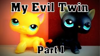 LPS My Evil Twin Part 1