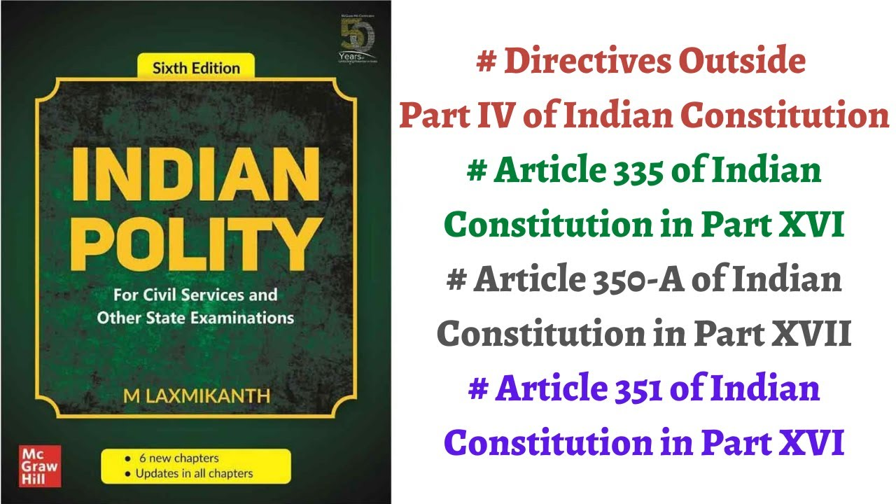 (V41) (Directives Outside Part IV, Article 335, 350-A & 351) Polity by M Laxmikanth for IAS/PCS Exam