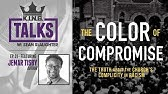 5 The Color Of Compromise How The Evangelical Church Missed Its Racism Youtube