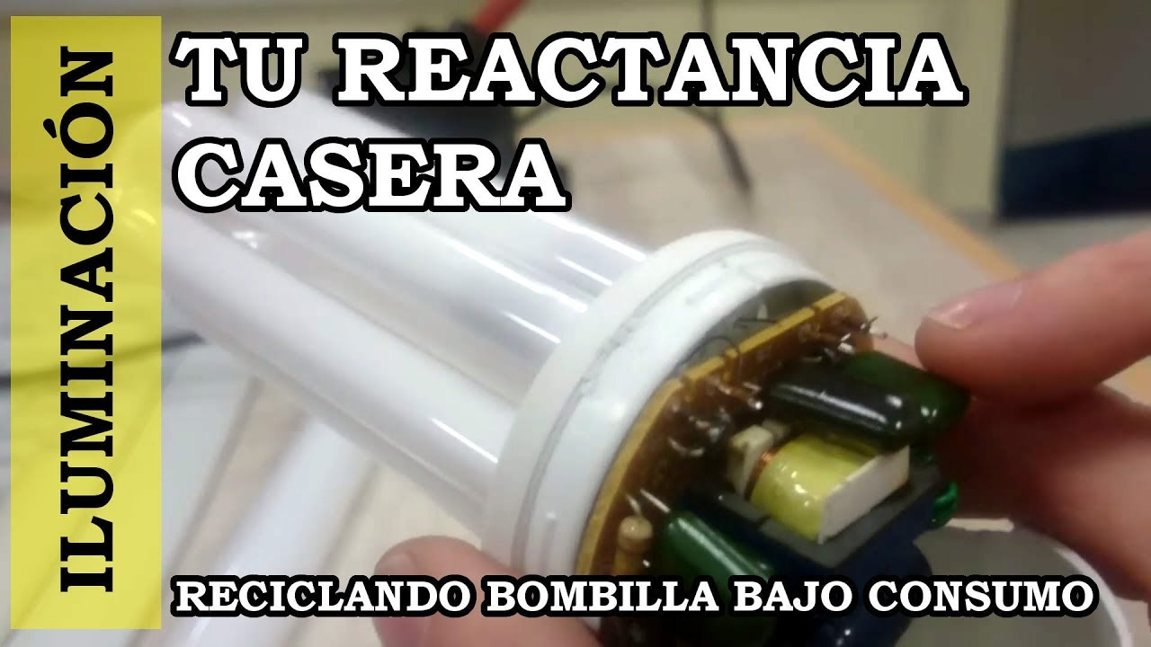 Reactancia electrnica casera reciclada para fluorescente