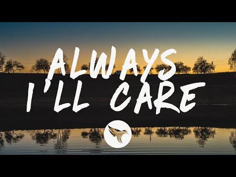 Jeremy Zucker - Always, I'll Care (Lyrics)