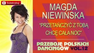 Magda Niewińska - Przetańczyć z Tobą chcę całą noc [Cover]