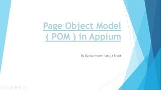 Page Object Model  with Appium - complete tutorial