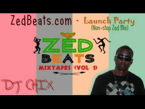 ZedBeats Mixtapes (Vol. 1) - Launch Party (DJ CHIX non-stop Zambian Music mix)
