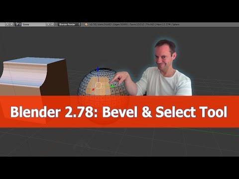 Blender 2.78 Bevel Select Tools Tutorial