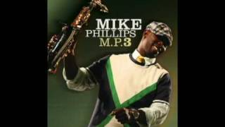 Mike Phillips MP3 Album In Stores Now!! 2010 Edited by T.Y.R.O.N.E