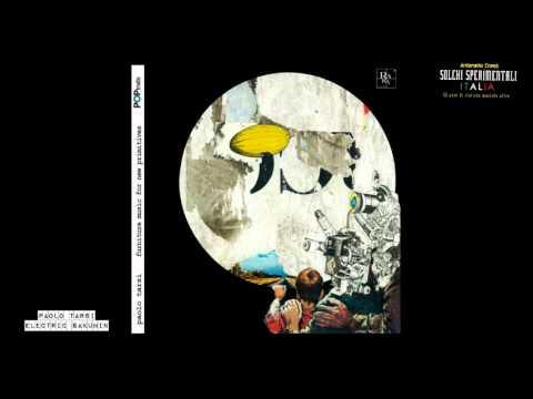 Paolo Tarsi - Electric sakuhin
