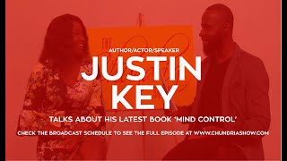 Author/Speaker/Actor Justin Key Talks About His New Book 'Mind Control'