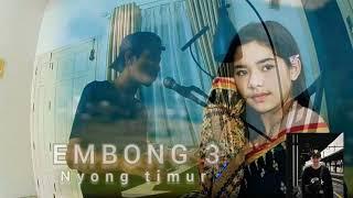 Embong 3 //Lagu Daerah Manggarai //Bona Jemarut// Cover By Nyong Timur