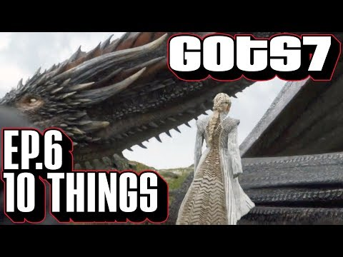 [Game of Thrones] S7 E6 Ten Things You Might Have Missed Beyond the Wall