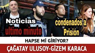 Çağatay Ulusoy condenado a prision. Noticia de ultimo minutio 2019 #ÇağatayUlusoy