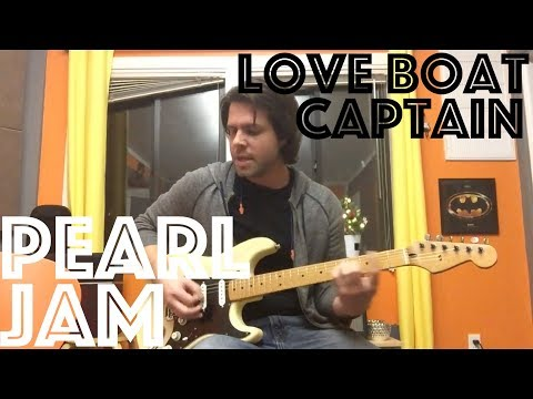 How To Play Love Boat Captain By Pearl Jam