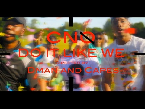 CNO - DO IT LIKE WE (Official Video)