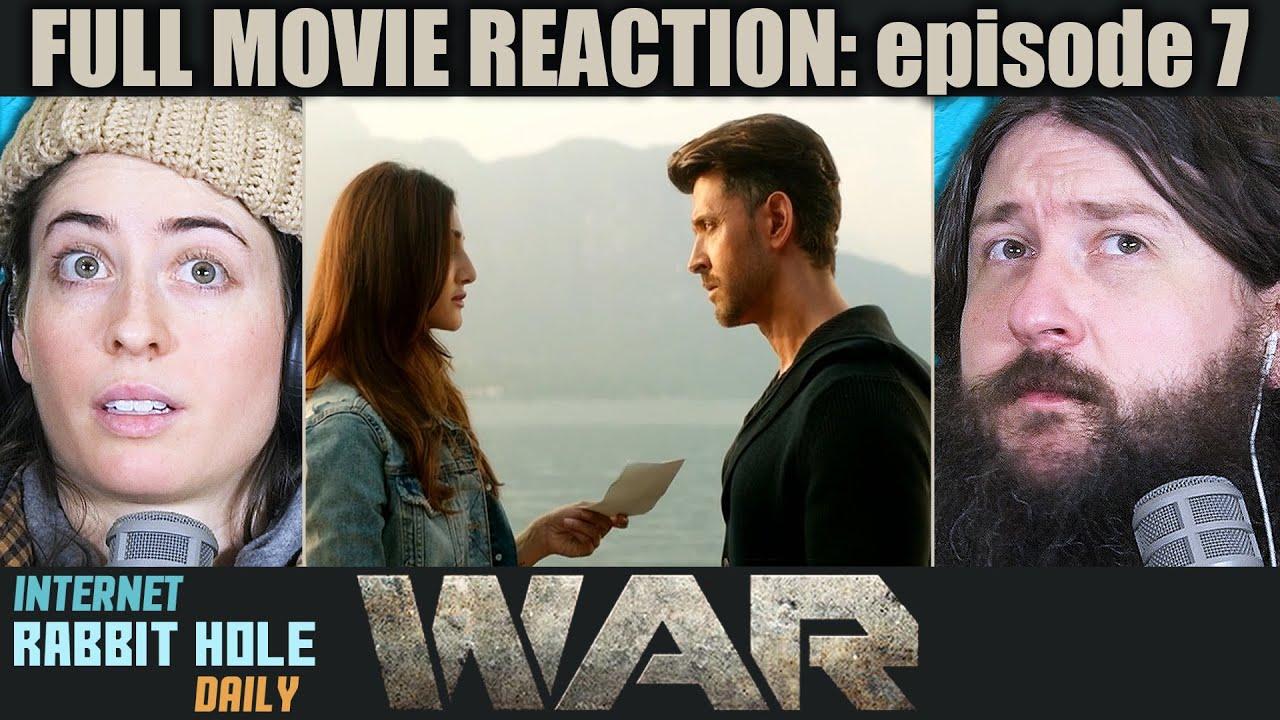 Download WAR   FULL MOVIE REACTION   Hrithik Roshan   Tiger Shroff   episode 7