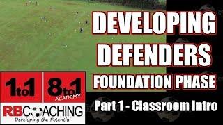 Developing Defenders U7 - U11 (Part 1)