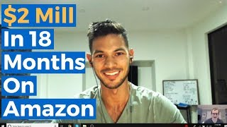 Brand Building Strategies To Build A $2 Million Amazon Business in 18 Months