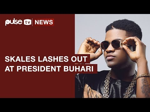 Skales Says President Buhari Is The Worst President In The World | Pulse TV