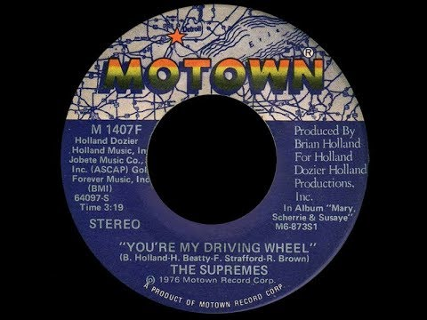 The Supremes ~ You're My Driving Wheel 1976 Disco Purrfection Version