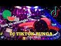 Dj Tiktok Terbaru  Tarik Sis Semongko Bunga Remix Full Bass  Mp3 - Mp4 Download