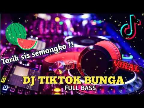 dj-tiktok-terbaru-2020---tarik-sis-semongko-bunga-remix-full-bass