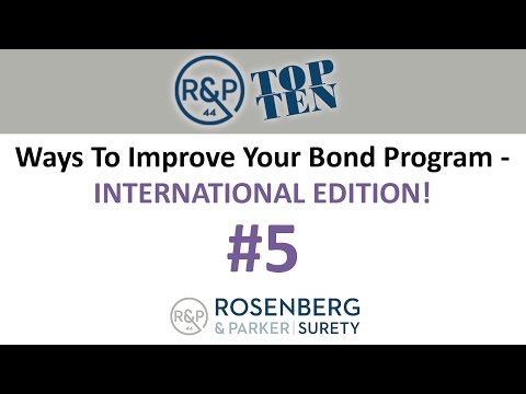 #5 - Top 10 Ways to Improve your Bond Program - International Edition