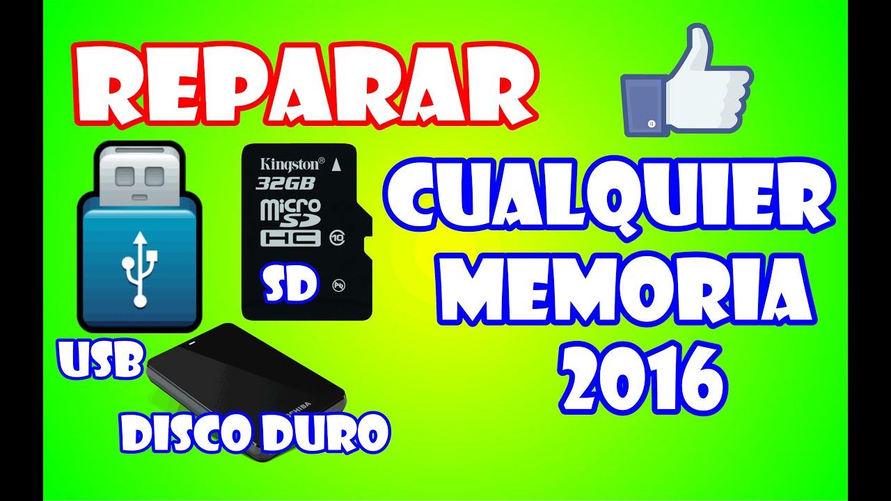 REPARAR CUALQUIER MEMORIA DAÑADA [USB,TARJETA SD, DISCO DURO] Guía ...