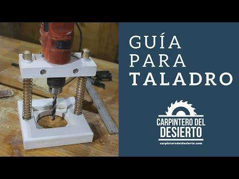 Guía para Taladro