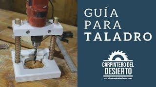 Guía para Taladro thumbnail