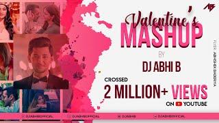 Valentine's Mashup | 2019 | Love Mashup | DJ Abhi B | Visuals by LR | Abhishek Baderiya
