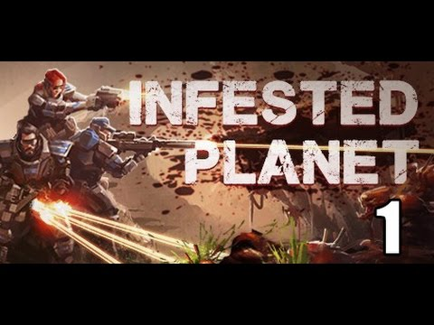 Infested Planet- Part 1