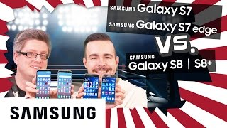 Samsung Galaxy S8 & S8+ vs. S7 & S7 edge: Unser Vergleich