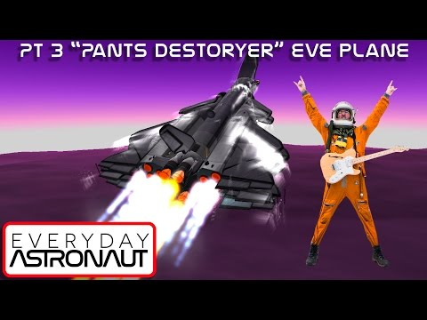"Pt 3 Eve Spaceplane ""Pants Destroyer"" development"