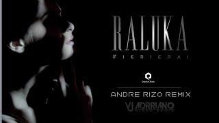 Raluka - Ieri erai (Andre Rizo Remix) VJ Adrriano Video ReEdit