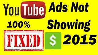 Youtube Ads Not Showing on Monetized Video 2015
