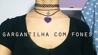 #DIY - Como fazer gargantilha com fone de ouvido - Choker necklace with earphones