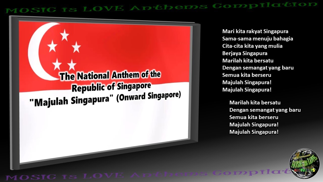 Singapore National Anthem Majulah Singapura Instrumental