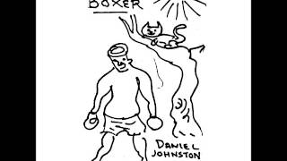 Watch Daniel Johnston Oh No video